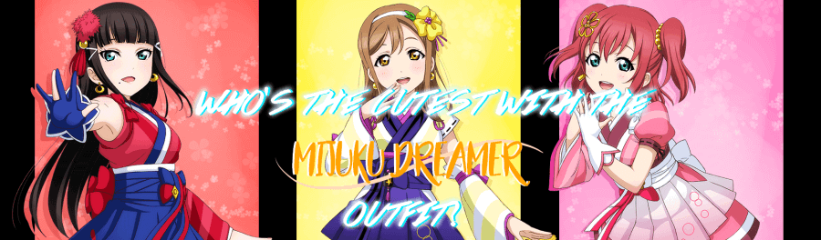 Who's the cutest with the Mijuku Dreamer outfit?