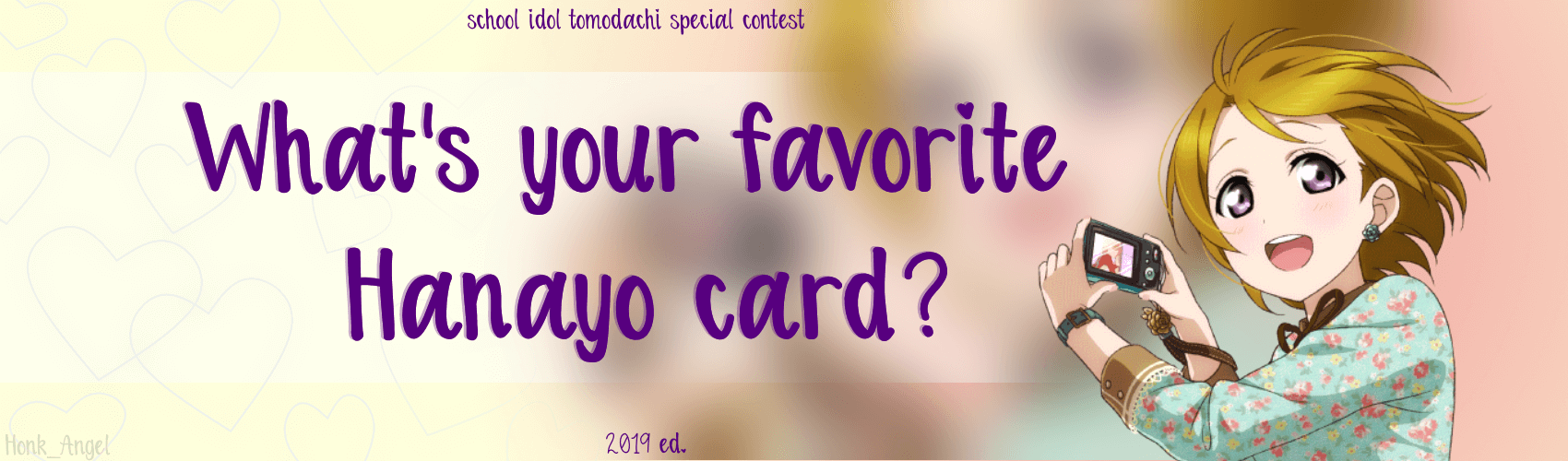 What's your favorite Hanayo card? 2019 ed.