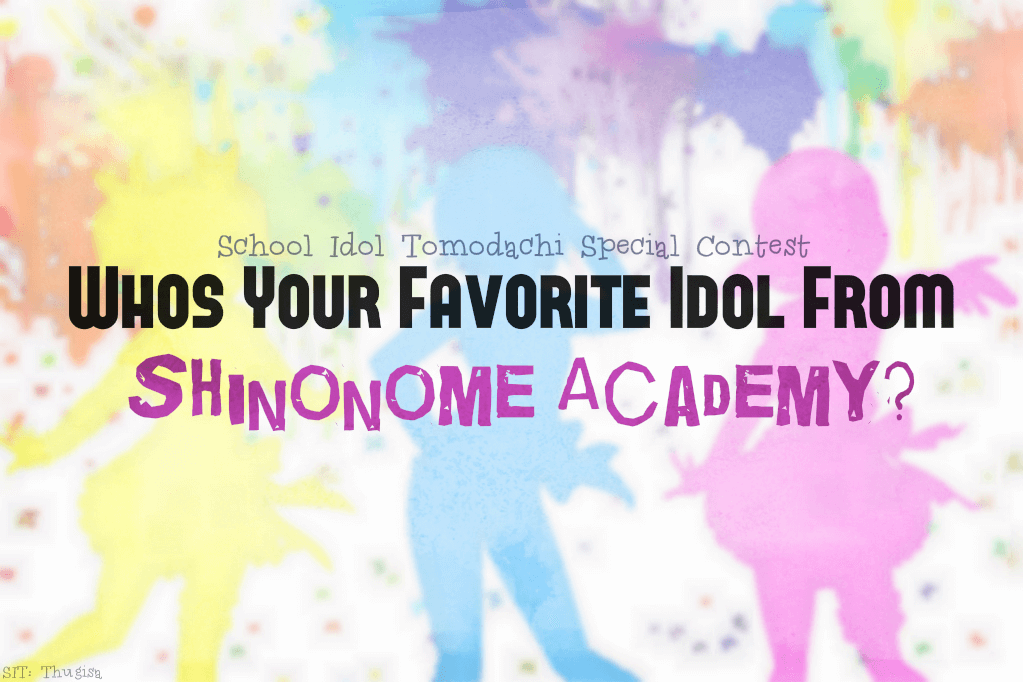 Who's your favorite idol from Shinonome Academy?