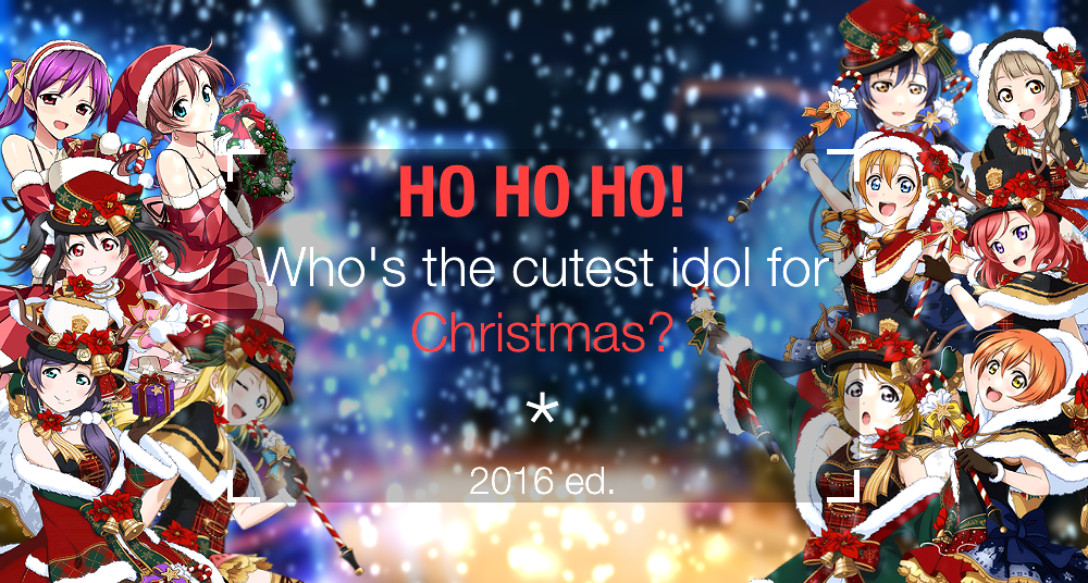 Ho ho ho! Who's the cutest idol for Christmas? 2016 ed.