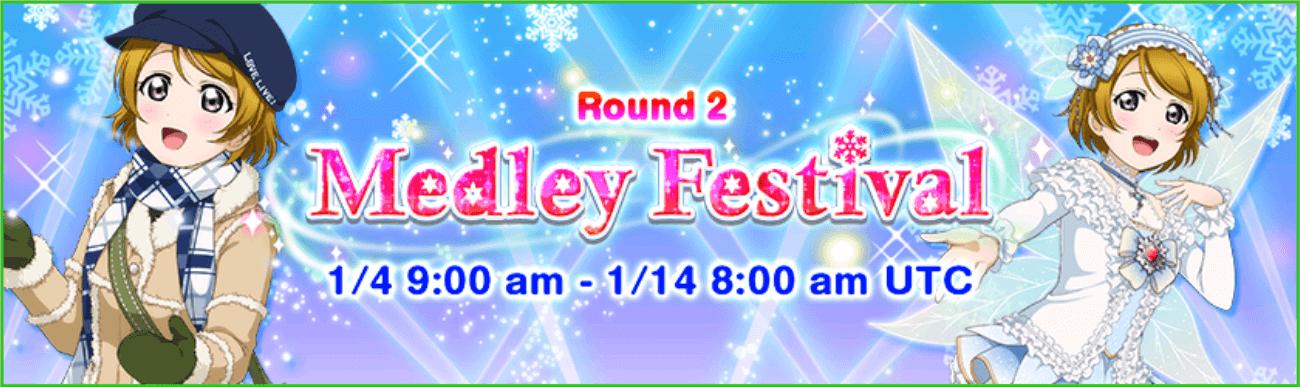 Round 2 MEDLEY FESTIVAL